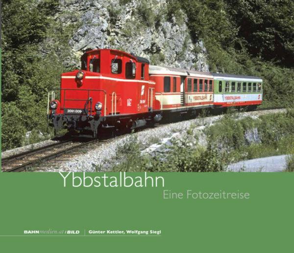 B14 - Ybbstalbahn - Eine Fotozeitreise