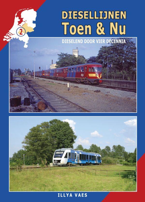 Diesellijnen Toen en Nu deel 2
