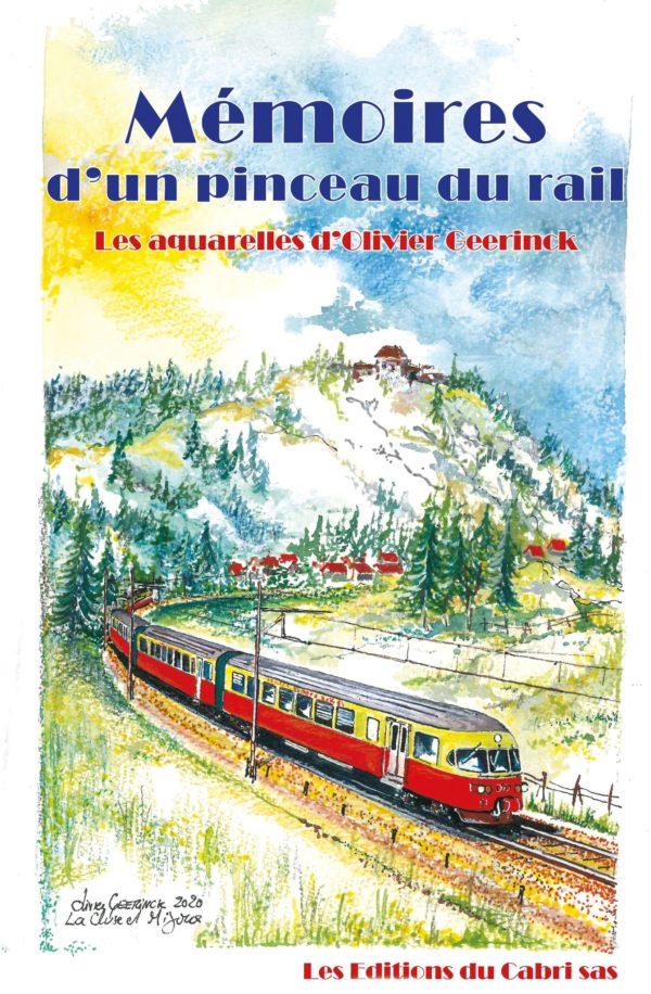 Memoires d'un pinceau du rail