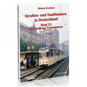 Straßen- und Stadtbahnen in Deutschland - Band 21: Mecklenburg-Vorpommern